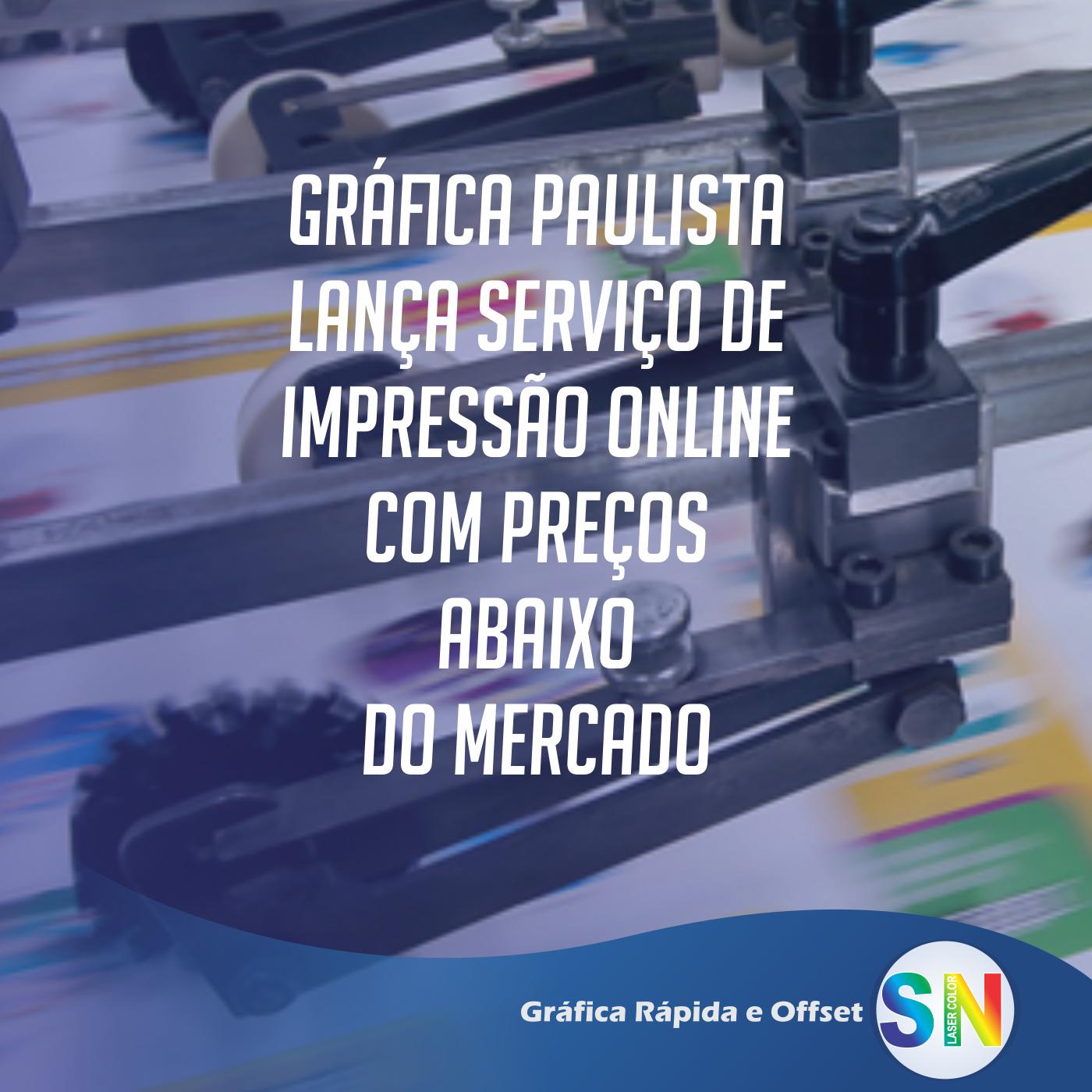 Gráfica Paulista lança serviço de impressão online com preços abaixo do mercado